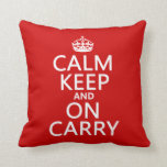 Calm Keep and On Carry - all colours Throw Pillow