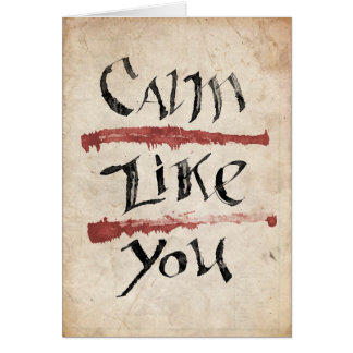 Calm Like You Card