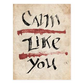Calm Like You Postcard