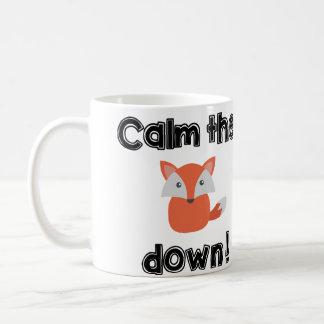Calm The Fox Down Mug