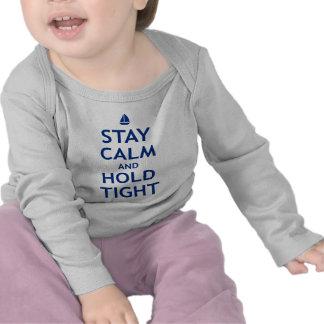 Calma y asimiento de la estancia firmemente camiseta