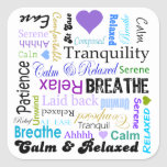 Calma y tipografía de relajación de las palabras pegatina cuadrada