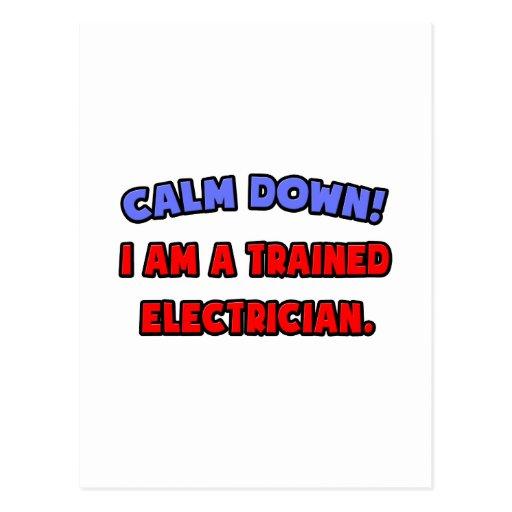 Calme abajo. Soy electricista entrenado Tarjeta Postal