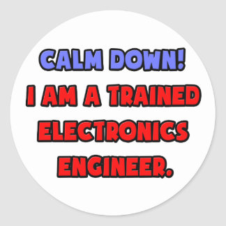 Calme abajo Soy ingeniero electrónico entrenado Pegatinas