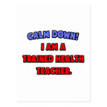 Calme abajo. Soy profesor entrenado de la salud Tarjetas Postales