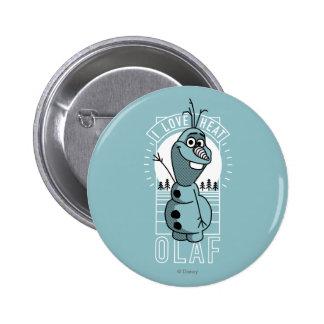 Calor del amor de Olaf el | I Pin Redondo De 2 Pulgadas