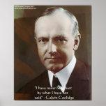"""Calvin Coolidge """"Never been hurt.."""" Quote Poster Print"""