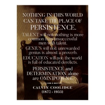 wordstolivebydesign Calvin Coolidge 'Persistence' Quote Poster