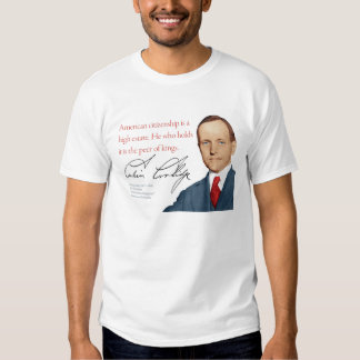 """Calvin Coolidge Shirt #26 """"Peer of Kings"""""""