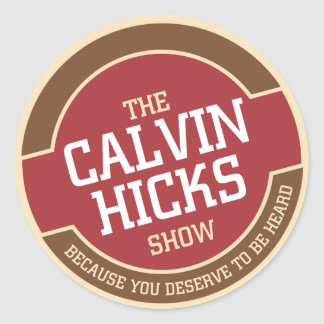 Calvin Hicks Show Round Stickers