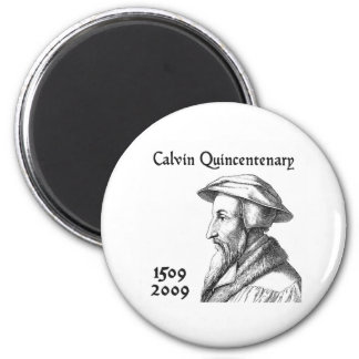Calvin Quincentenary 2 Inch Round Magnet