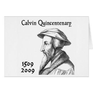 Calvin Quincentenary Greeting Card