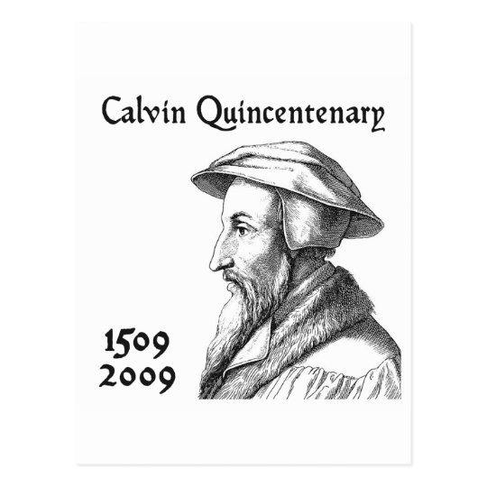 Calvin Quincentenary Postcard