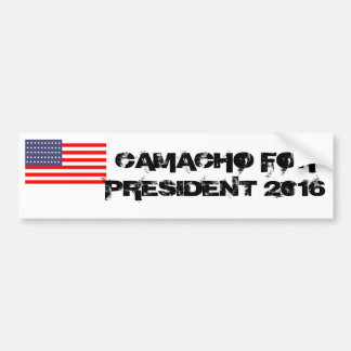 CAMACHO FOR PRESIDENT BUMPER STICKER