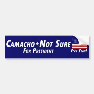 Camacho-Not seguro para el presidente Pegatina Para Auto