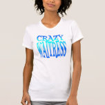 Camarera loca camiseta
