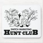 Cambie al club de caza del márketing alfombrilla de ratón