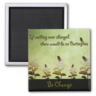 Cambie la cita de la mariposa imán de nevera