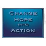 Cambie la esperanza en tarjeta del mensaje de acci