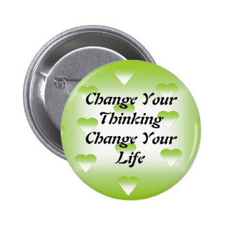 Cambie su cambio de pensamiento su botón de la vid pin redondo de 2 pulgadas