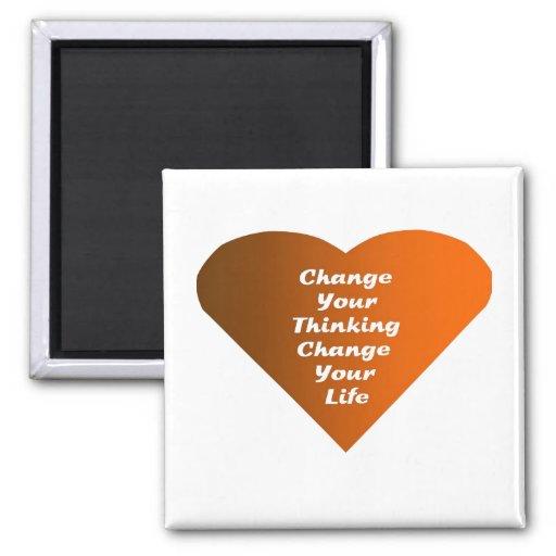 Cambie su cambio de pensamiento su vida imán cuadrado