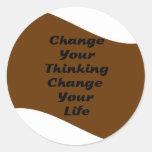 Cambie su cambio de pensamiento su vida etiquetas redondas