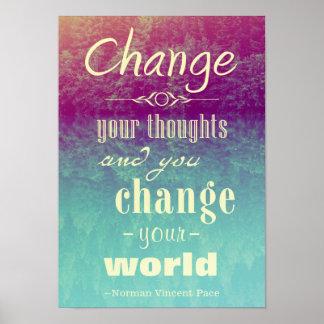 Cambie su poster de motivación de los pensamientos póster