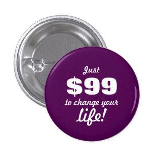 Cambie su vida - ventas directas pin redondo de 1 pulgada