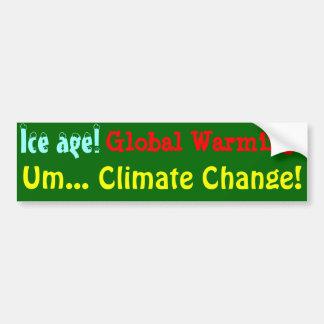 ¡Cambio de clima! Pegatina Para Auto
