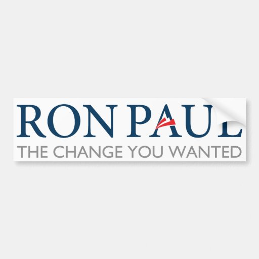 Cambio de Ron Paul usted quiso a la pegatina para  Etiqueta De Parachoque
