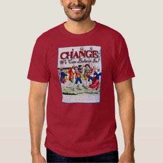 Cambio que podemos creer en ........ como playeras