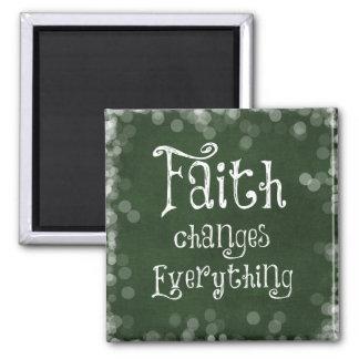 Cambios de la fe todo cita imán cuadrado
