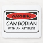 Cambodian With An Attitude Mouse Pad