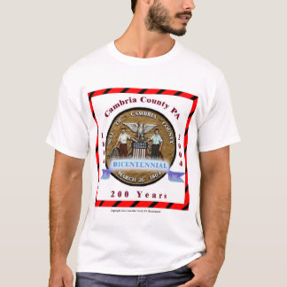Cambria County, 200 Years T-Shirt