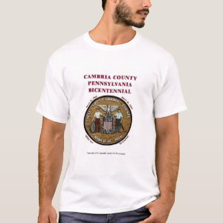 Cambria County PA Seal with Bicentennial Text T-Shirt