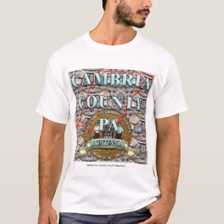 Cambria County PA, Set in Stone T-Shirt