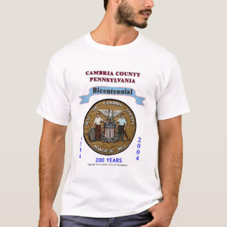 Cambria County Seal with Bicentennial Ribbon T-Shirt