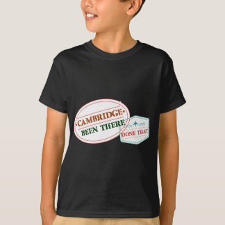 Cambridge Been there done that T-Shirt