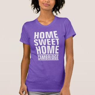 Cambridge, Home Sweet Home T-Shirt