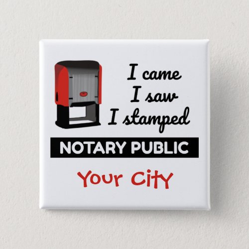 Came Saw Stamped Notary Public Red Stamp Personalized 2-inch Square Button