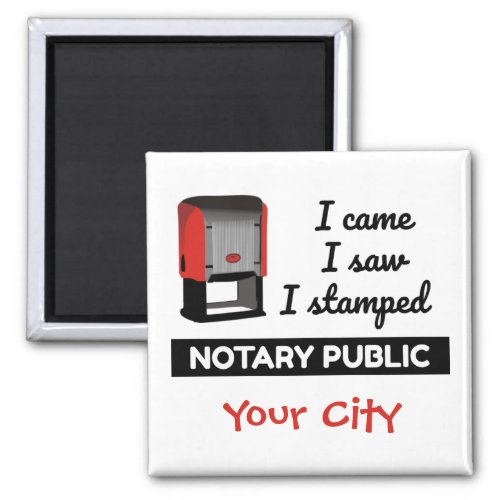 Came Saw Stamped Notary Public Red Stamp Personalized 2-inch Square Magnet