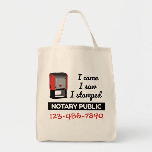 Came Saw Stamped Notary Public Stamp Phone Number Grocery Tote Bag