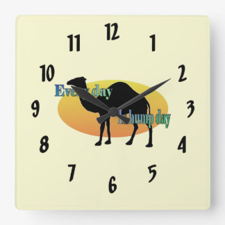 """Camel """"Every Day is Hump Day"""" Square Wall Clocks"""