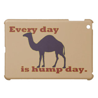 "Camel ""Every Day is Hump Day"" iPad Mini Cases"