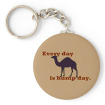 """Camel """"Every Day is Hump Day"""" Keychain"""