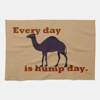 """Camel """"Every Day is Hump Day"""" Kitchen Towel"""