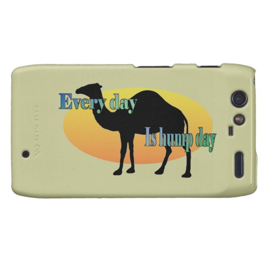 Camel - Every Day is Hump Day Motorola Droid RAZR Cover