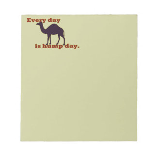 "Camel ""Every Day is Hump Day"" Notepad"