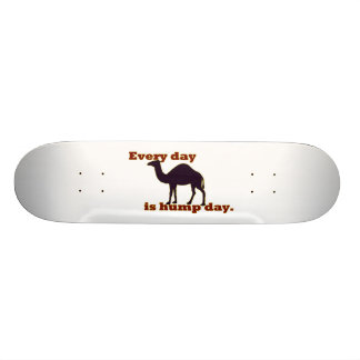 "Camel ""Every Day is Hump Day"" Skateboard Deck"