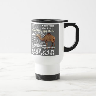 Camel Guess What Day 15 Oz Stainless Steel Travel Mug